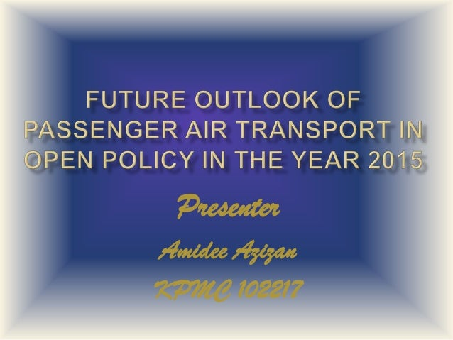 Future outlook of  passenger air transport in open 2