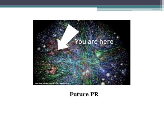 Future pr