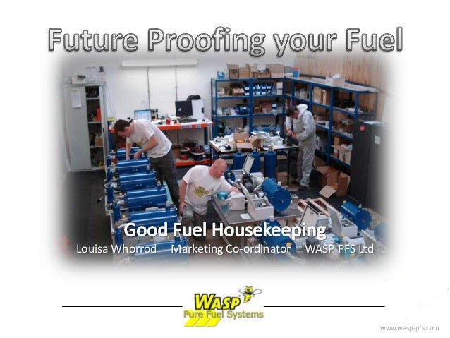 Future proof your fuel - good fuel housekeeping