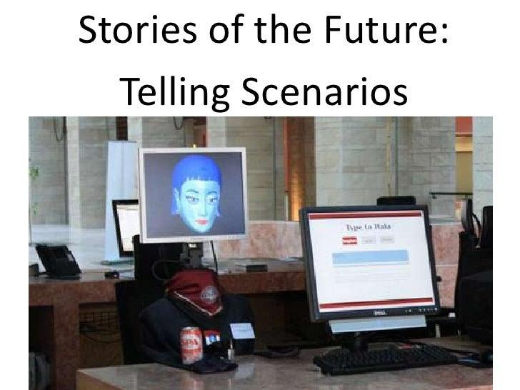 Stories of the Future: Telling Scenarios