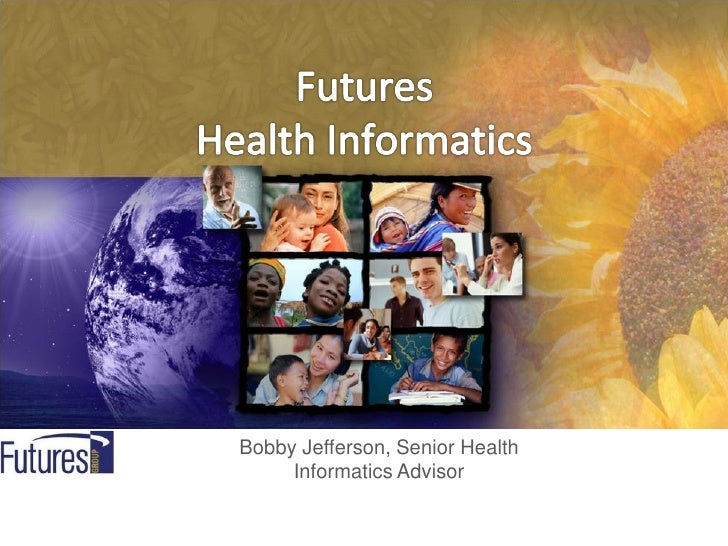 Bobby Jefferson, Senior Health     Informatics Advisor