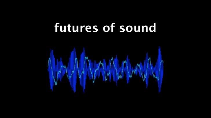 futures of sound