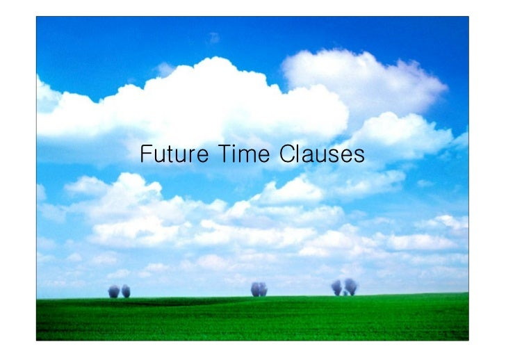 Futuretimeclauses