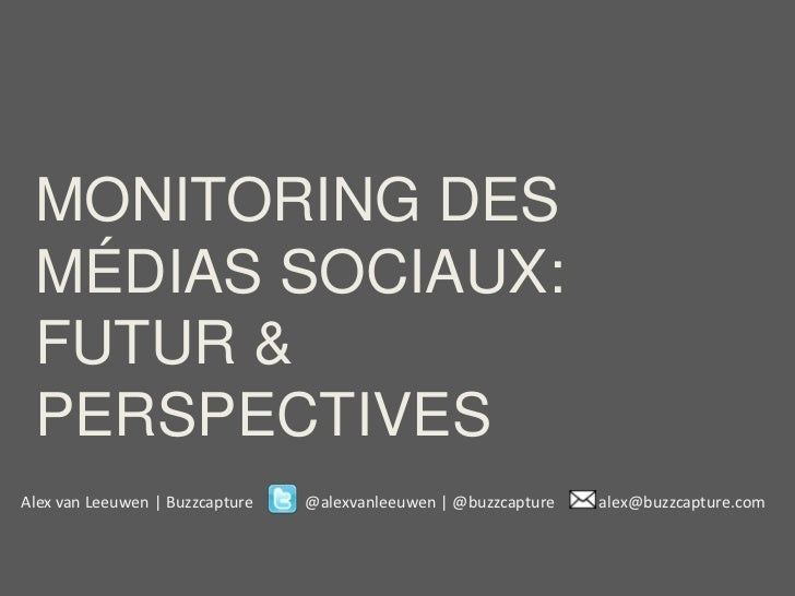 Futur et perspectives des outils de monitoring social media