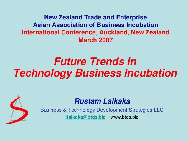 New Zealand Trade and Enterprise     Asian Association of Business Incubation International Conference, Auckland, New Zeal...