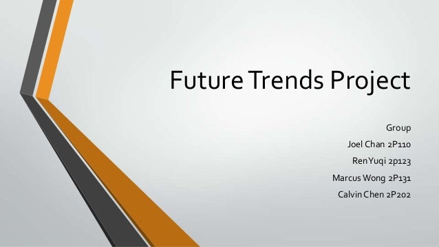 Future trends project prelims ppt