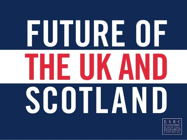 Welcome and introduction to the ESRC's Future of the UK and Scotland programme of activities • PHIL SOOBEN • Director of P...