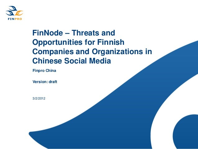 Team Finland Future Watch: Opportunities for Finnish companies and organisations in Chinese social media