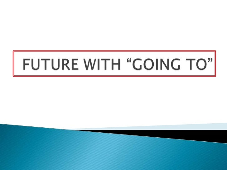 Future with going to