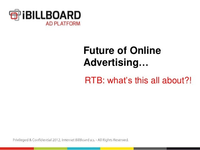 Future of OnlineAdvertising…RTB: what's this all about?!
