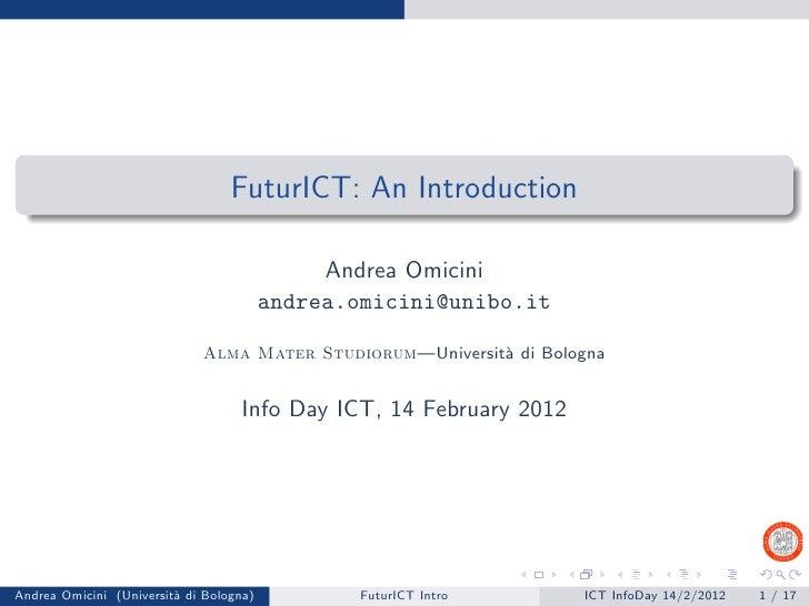 FuturICT: An Introduction / Info ICT Days 2012 @ Alma Mater Studiorum
