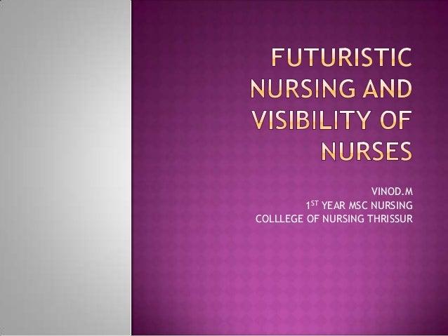 VINOD.M 1ST YEAR MSC NURSING COLLLEGE OF NURSING THRISSUR