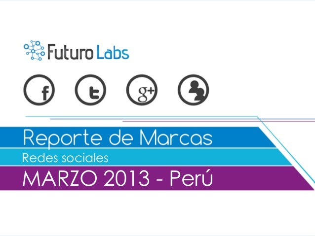 Redes socialesMARZO 2013 - Perú