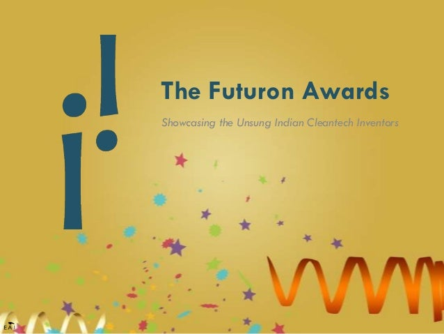 The Futuron Awards Showcasing the Unsung Indian Cleantech Inventors
