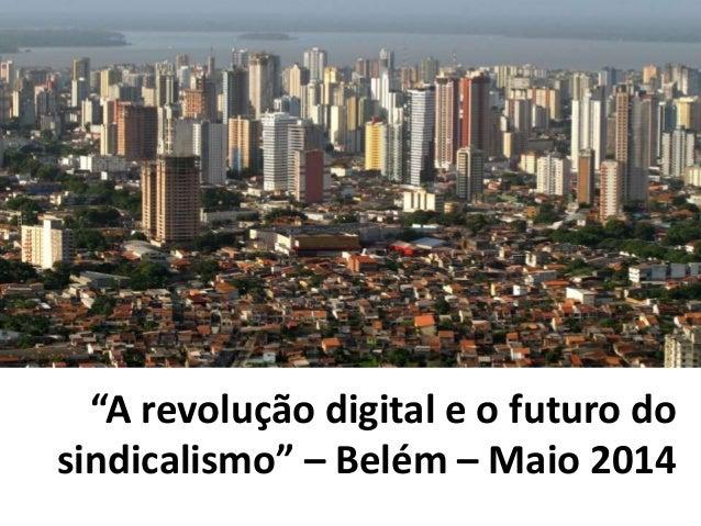 Futuro sindicalismo e revolução digital