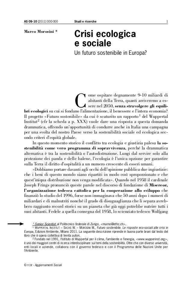 AS 09-10 [2011] 000-000 1Studi e ricerche © fcsf - Aggiornamenti Sociali Crisi ecologica e sociale Un futuro sostenibile i...