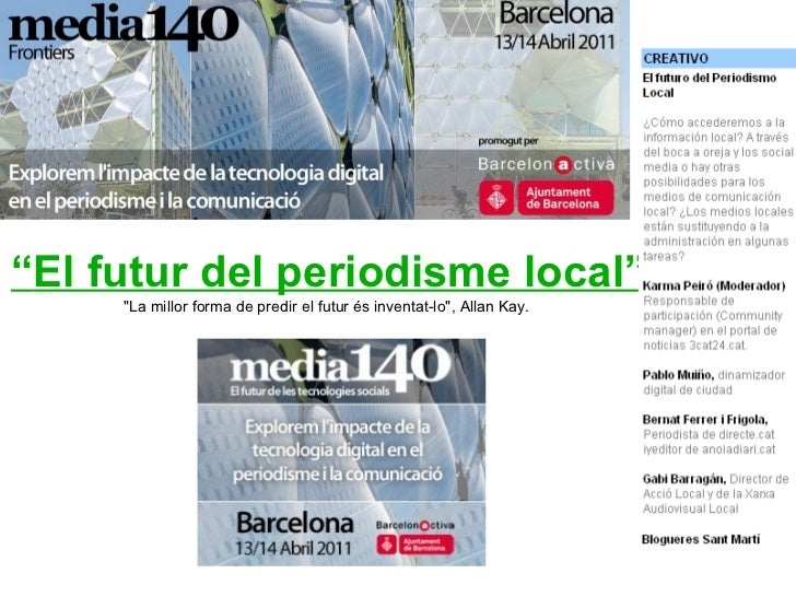 El futuro del periodismo local MEDIA140