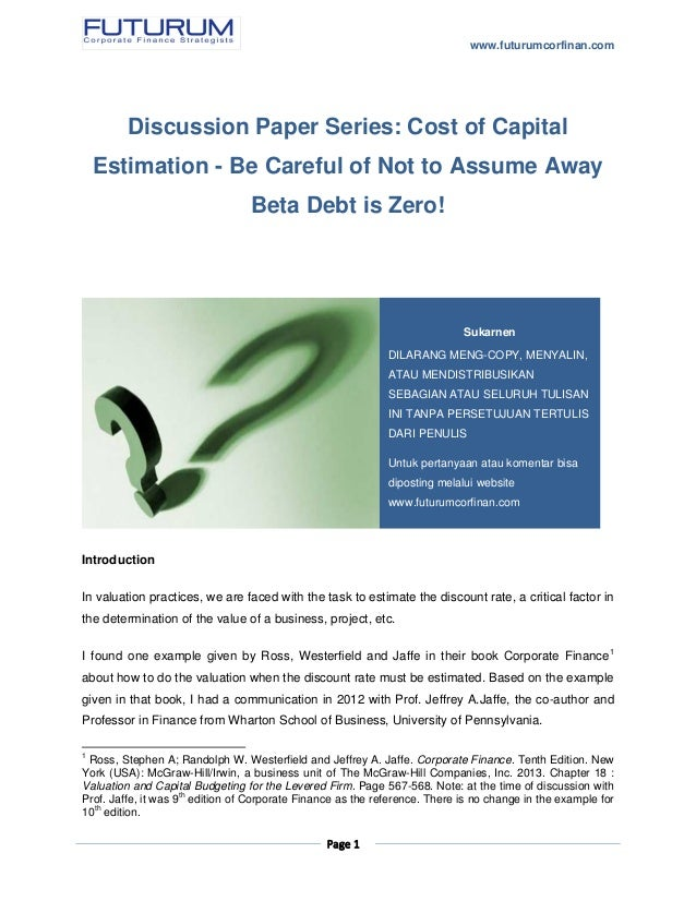 research paper on cost of capital This paper examines the role of earnings management in affecting a firm's cost of  capital using an agency model with multiple firms whose.