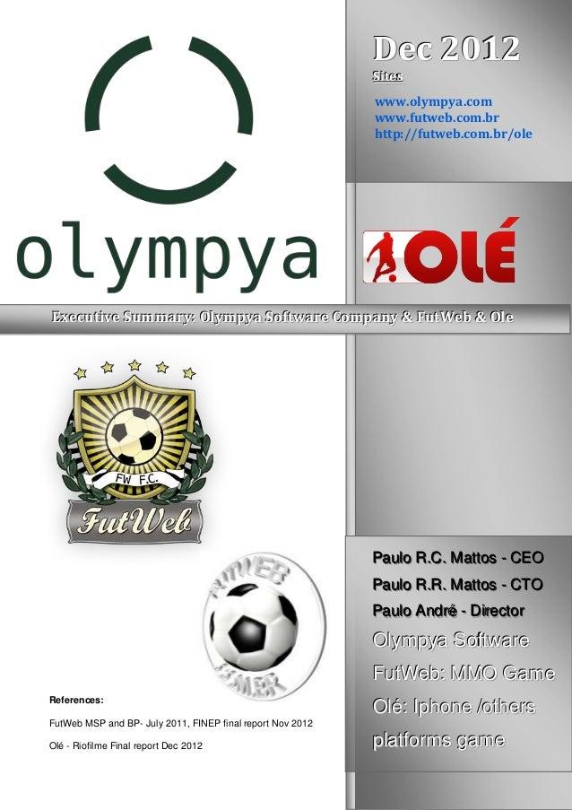 DDDeeeccc 222000111222SSSiiittteeessswww.olympya.comwww.futweb.com.brhttp://futweb.com.br/oleMMMaaakkkiiinnnggg ooofffOlé ...