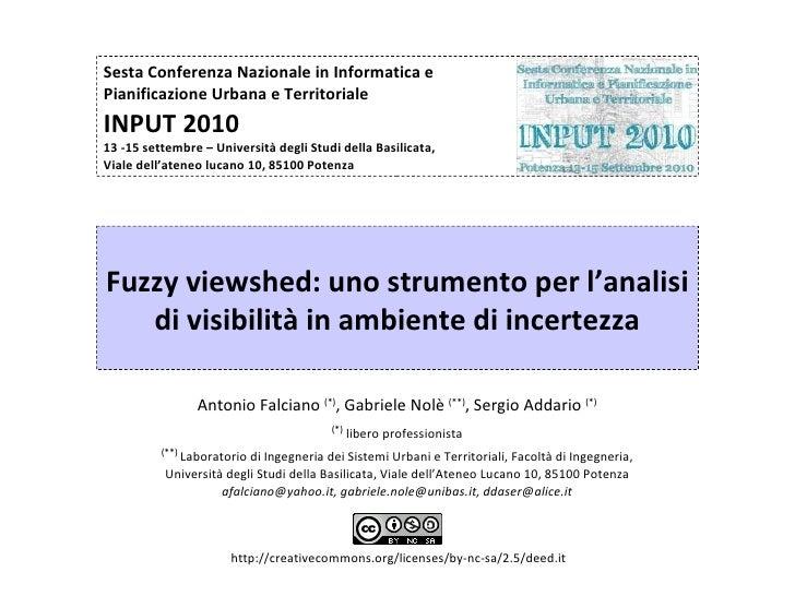 Fuzzy viewshed: uno strumento per l'analisi di visibilità in ambiente di incertezza, di Antonio Falciano, Gabriele Nolè, S...