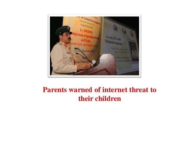 Parents warned of internet threat to their children<br />