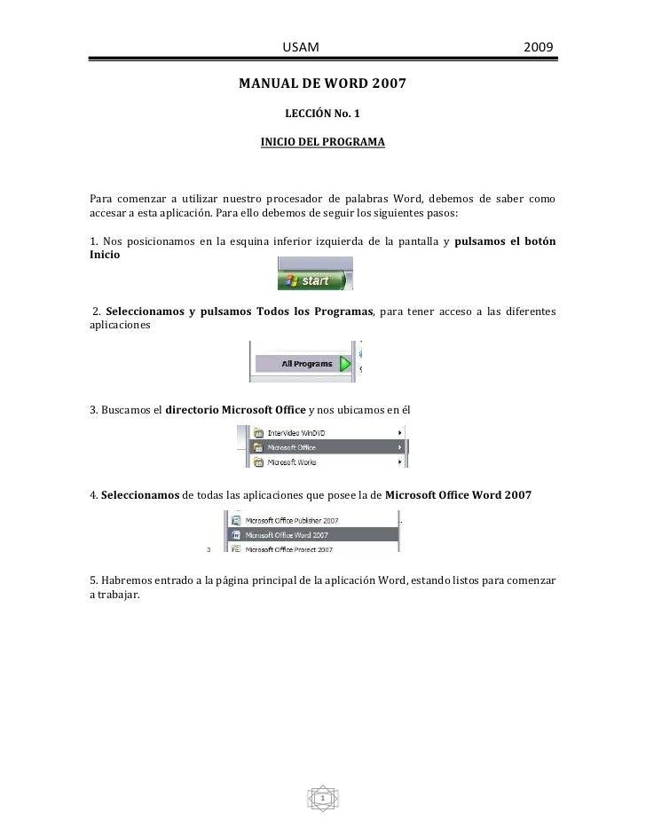 MANUAL DE WORD 2007<br />LECCIÓN No. 1<br />INICIO DEL PROGRAMA<br /><br />Para comenzar a utilizar nuestro procesador de...