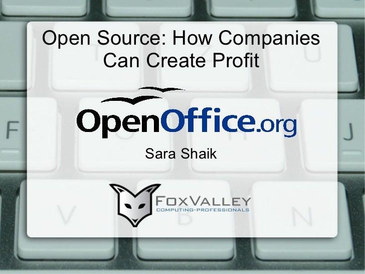 Open Source: How Companies Can Create Profit Sara Shaik