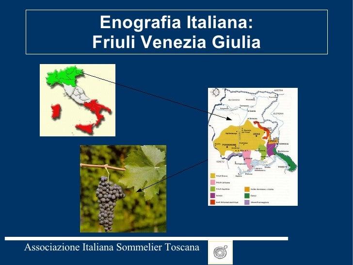 Friuli venezia giulia sommelier ais for Progettazione giardini friuli venezia giulia