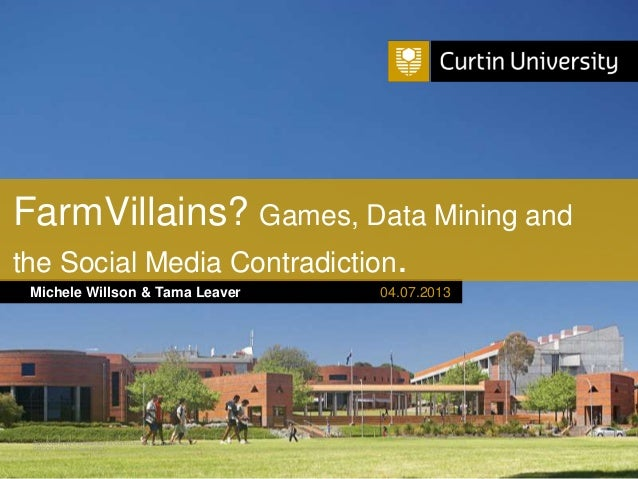 Curtin University is a trademark of Curtin University of Technology CRICOS Provider Code 00301J Michele Willson & Tama Lea...