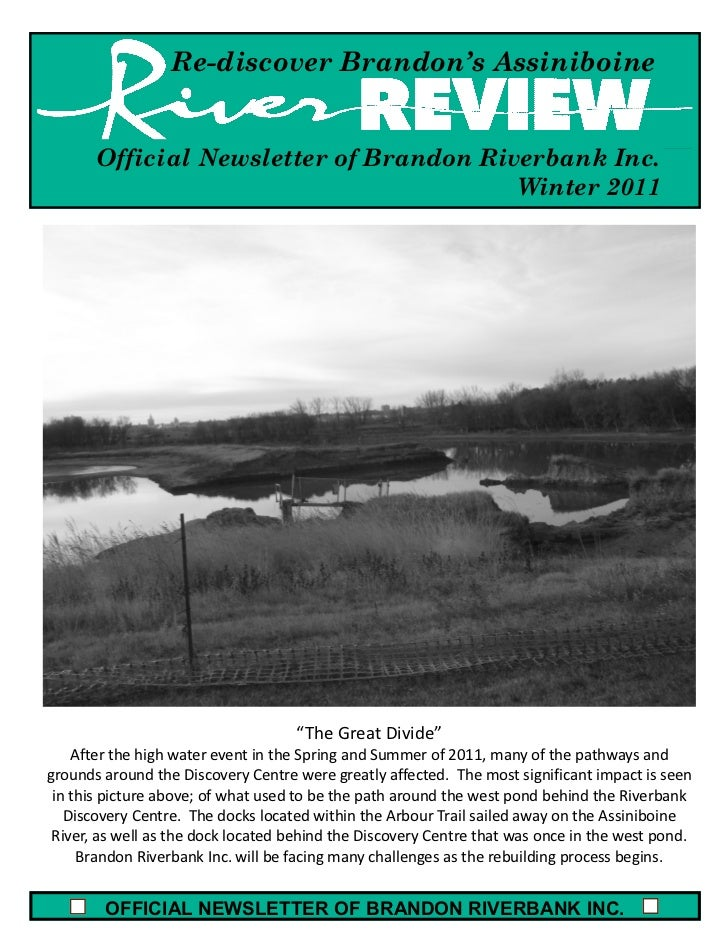 Re-discover Brandon's Assiniboine       Official Newsletter of Brandon Riverbank Inc.                                     ...