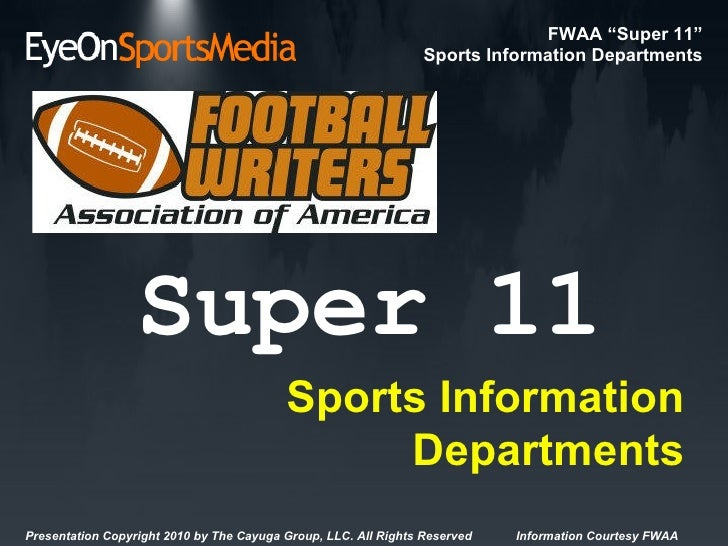 Super 11 Sports Information Departments