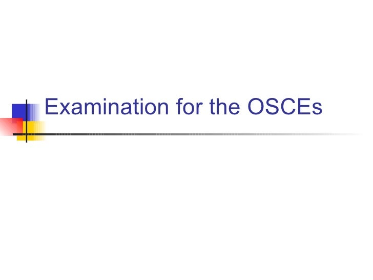 Examination for the OSCEs