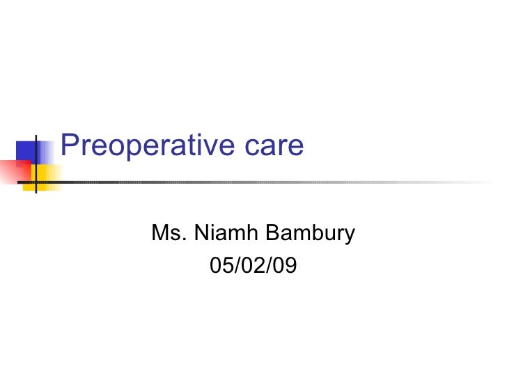 Fwd: Bambury tutorial on preop assessment