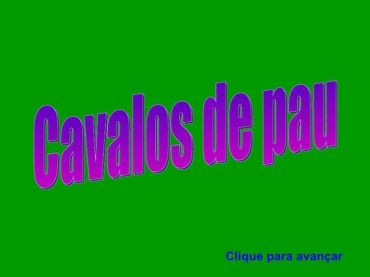 CAVALOS DE PAU