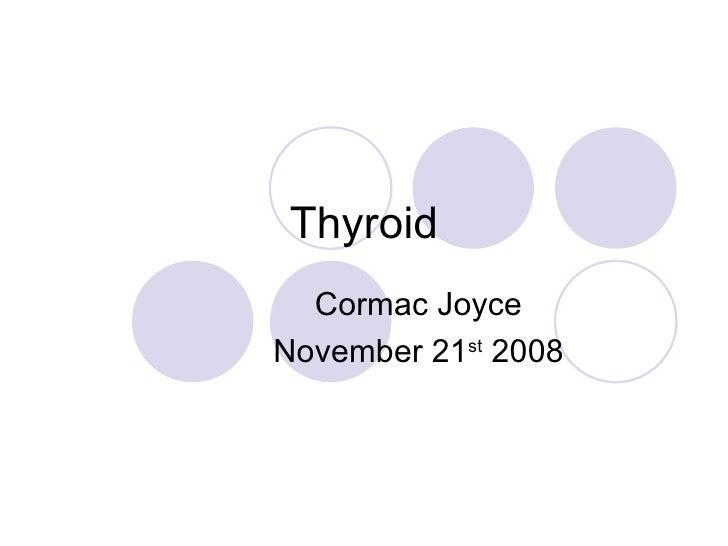 Fwd: Thyroid Surgery (Cormac Joyce)