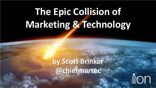 The Epic Collision of Marketing & Technology