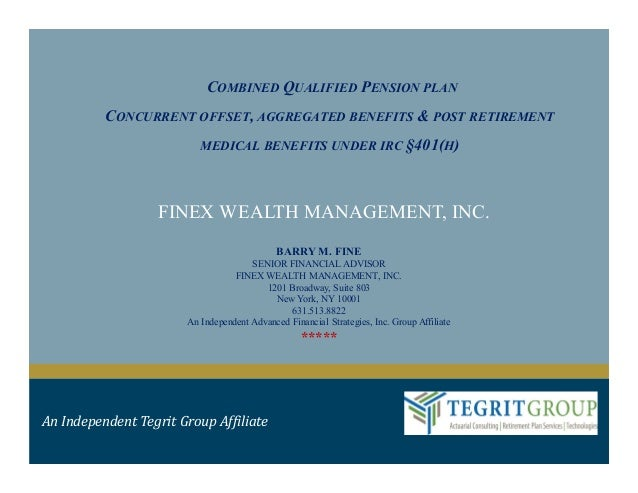 COMBINED QUALIFIED PENSION PLAN          CONCURRENT OFFSET, AGGREGATED BENEFITS & POST RETIREMENT                         ...