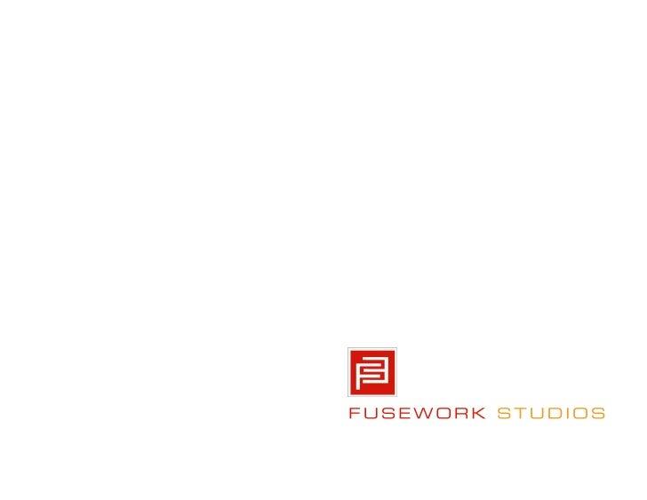 Presenter Contact Information                BRUCE MCCLAIN               President, Fusework Studios          bmcclain@fus...
