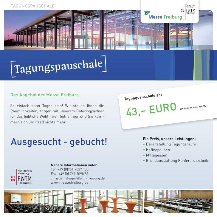Tagungspauschale  TagungspauschaleDas Angebot der Messe Freiburg                                         uschale ab       ...