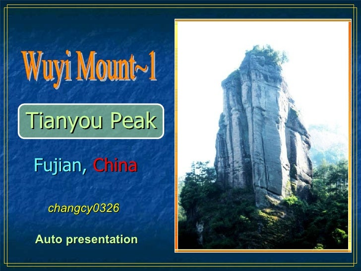 Tianyou Peak changcy0326 Auto presentation Wuyi Mount~1 Fujian,   China