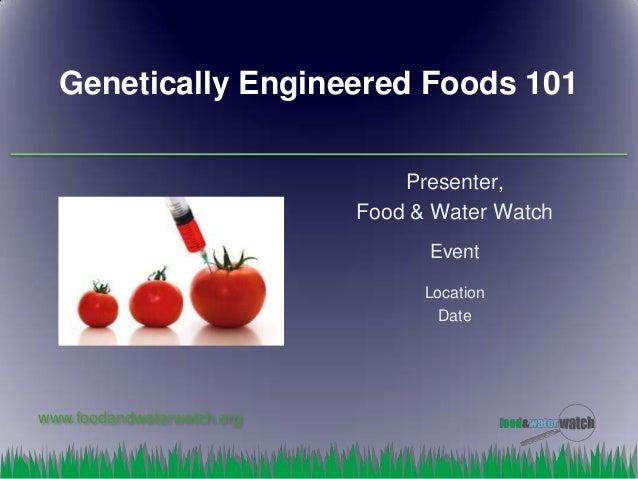Genetically Modified Organism (GMO) 101