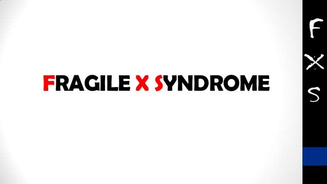 FRAGILE X SYNDROME ( FXS ) an inherited cause ofmental retardation.