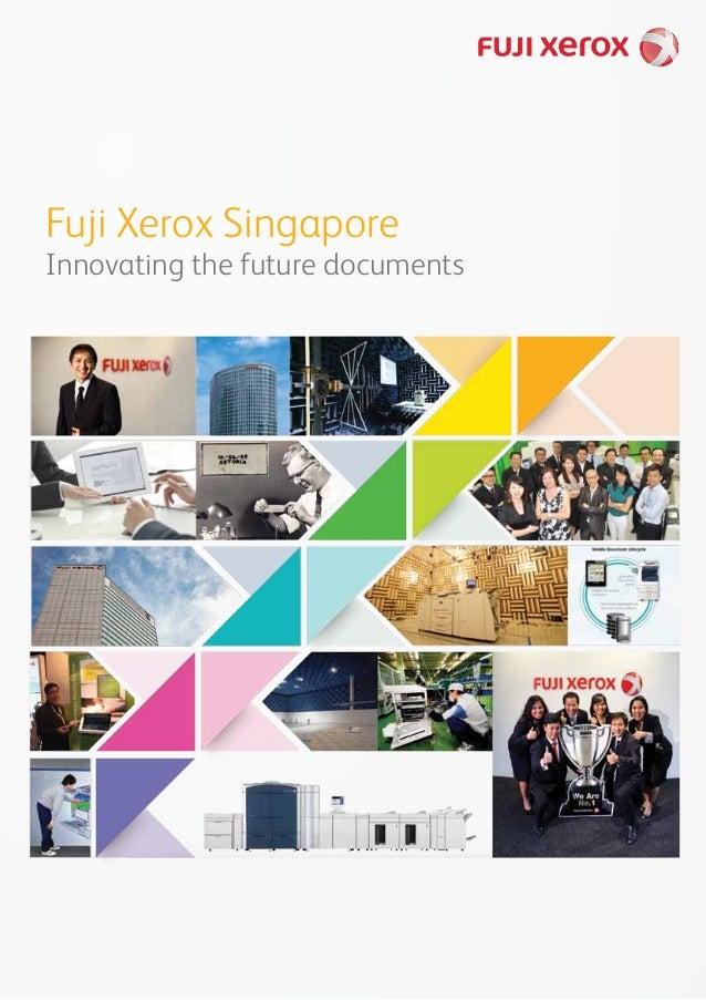 Fuji Xerox Singapore Innovating the future documents
