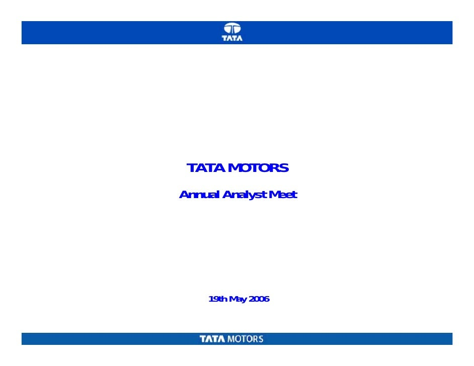 TATA MOTORS Annual Analyst Meet         19th May 2006
