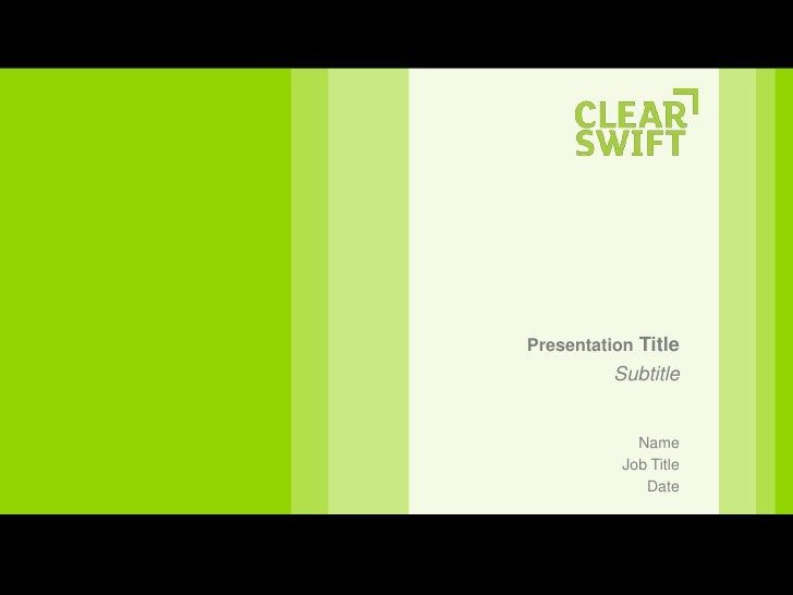 Fy11 Clearswift Corporate Presentation