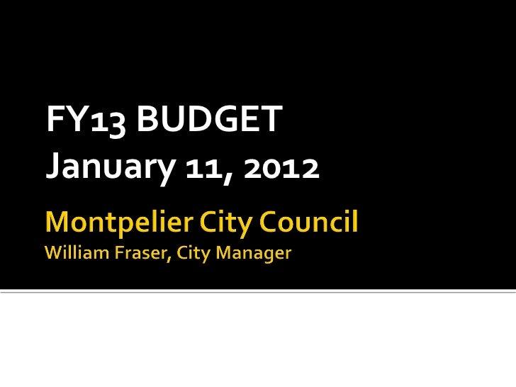 FY13 BUDGETJanuary 11, 2012