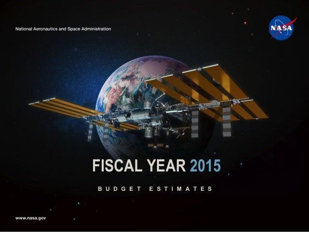 1 B U D G E T E S T I M A T E S FISCAL YEAR 2015