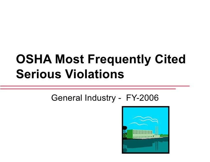 OSHA Most Frequently Cited Serious Violations General Industry -  FY-2006