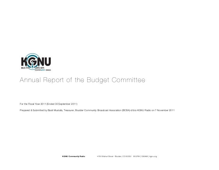 Annual Report of the Budget CommitteeFor the Fiscal Year 2011 (Ended 30 September 2011)Prepared & Submitted by Basit Musta...