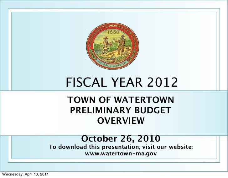 Watertown, MA FY 2012 preliminary budget overview